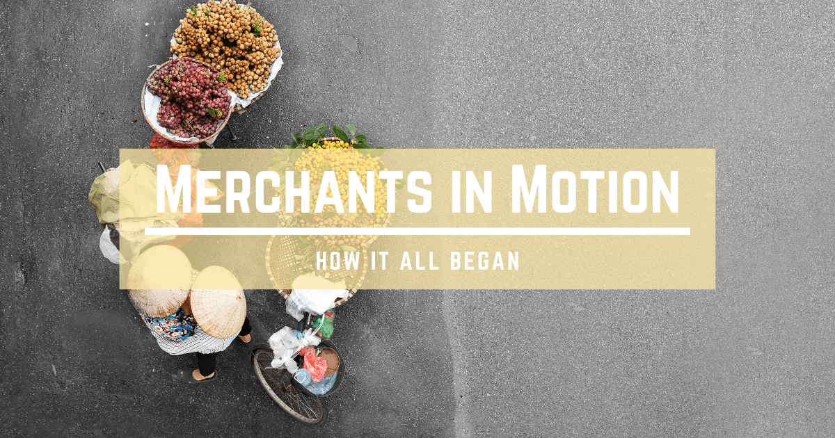 Merchants in Motion